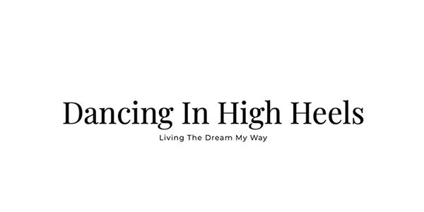 Dancing in High Heels